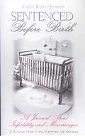 Sentenced before Birth