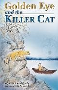 Golden Eye and the Killer Cat