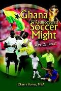 Ghana, the Rediscovered Soccer Might