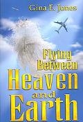 Flying Between Heaven and Earth