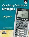 TI Graphing Calculator Strategies: Algebra
