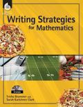 Writing Strategies for Mathematics, Grades 1-8