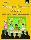 Reader's Theater Scripts for Your Classroom, Secondary