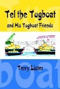 Tel the Tugboat and His Tugboat Friends