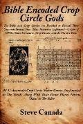 Bible Encoded Crop Circle Gods the Bibl