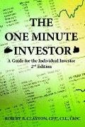 One Minute Investor A Guide for the Individual Investor 2nd Edition