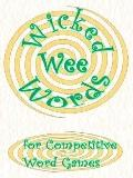 Wicked Wee Words For Competitive Word Games