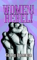 Women! Rebel!