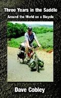 Three Years in the Saddle Around the World on a Bicycle