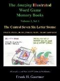 Amazing Illustrated Word Game Memory Books The Central Seven Six-letter Stems Ineast, Rneast...