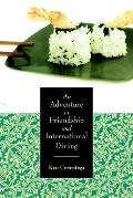 Adventure in Friendship and Internati