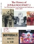 History of Junkanoo The Individual Junkanoo Participants and Performers 1940-2005
