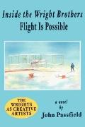 Inside the Wright Brothers Flight Is Possible