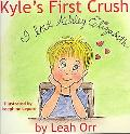 Kyle's First Crush