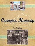 Covington, Kentucky A Historical Guide