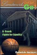 Landmark Get Set Go!: A Coach Fights for Equality