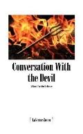 Conversation With the Devil A Book for the Believer