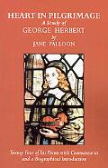 Heart in Pilgrimage a Study of George H