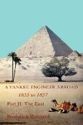 Yankee Engineer Abroad: Part II: The East