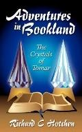 Adventures in Bookland the Crystals of Tomar