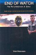 End of Watch: The Terry Melancon JR. Story