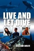 Live and Let Dive
