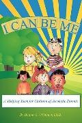 I Can Be Me: A Helping Book for Children of Alcoholic Parents