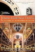 National Geographic Jewish Heritage Travel A Guide to Eastern Europe