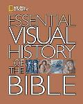 National Geographic Essential Visual History of the Bible