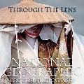 Through the Lens: National Geographic Greatest Photographs (National Geographic Collectors S...