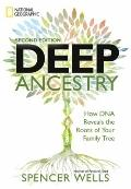 Deep Ancestry : How DNA Reveals the Roots of Your Family Tree