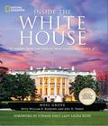 Inside the White House : Stories from the World's Most Famous Residence