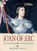 Joan of Arc The Teenager Who Saved Her Nation