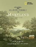 Voices from Colonial Americamaryland 1634-1776
