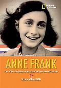 Anne Frank: The Young Writer Who Told the World Her Story