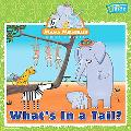 Mama Mirabelle: What's in a Tail?