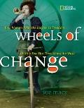 Wheels of Change : How Women Rode the Bicycle to Freedom (With a Few Flat Tires along the Way)