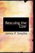 Rescuing the Czar