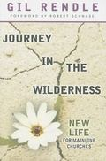 Journey in the Wilderness : New Life for Mainline Churches