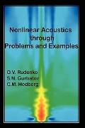 Nonlinear Acoustics through Problems and Examples