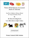 Picture-Word Quizzes Assessment Sheets and Solution Book : For the Children's Picture-Word a...