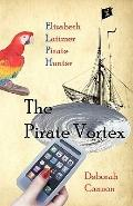 The Pirate Vortex: Elizabeth Latimer, Pirate Hunter