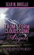 From Storms Clouds Come Angels