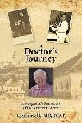 Doctor's Journey : A Hungarian's Realization of the American Dream