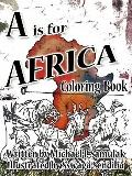 Is for Africa : Coloring Book