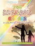 Rainbow Colors : Learning Primary and Secondary Colors