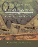 Understanding Financial Mathematics: Concepts and Practice