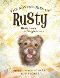 The Adventures of Rusty: Rusty Goes to Virginia Vol. 1