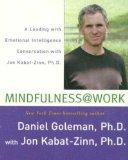 Mindfulness @ Work: A Leading with Emotional Intelligence Conversation with Jon Kabat-Zinn
