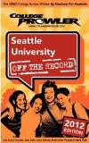 Seattle University 2012: Off the Record